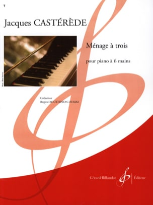 Jacques Castérède - Ménage A 3 - Piano 6 Mains - Partition - di-arezzo.fr
