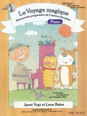 Vogt Janet / Bates Leon / Blet Stéphane - The Magical Journey Piano Level 1 Discoverer With Reaches - Partition - di-arezzo.com
