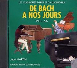 DE BACH A NOS JOURS - de Bach à nos Jours - Volume 6A - CD - Partition - di-arezzo.fr
