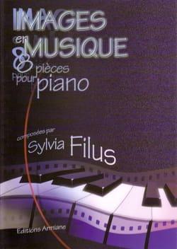 Images En Musique - Sylvia Filus - Partition - laflutedepan.com