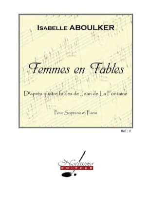 Isabelle Aboulker - Women in Fables - Sheet Music - di-arezzo.co.uk