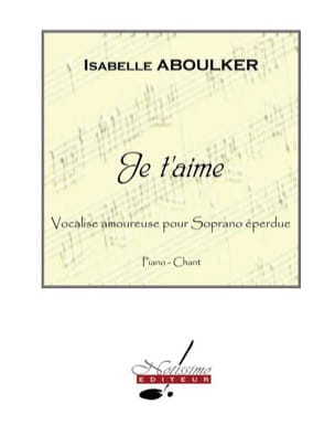 Isabelle Aboulker - I love you. Aloud - Sheet Music - di-arezzo.co.uk