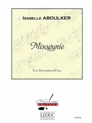 Misogynie - Isabelle Aboulker - Partition - Chœur - laflutedepan.com