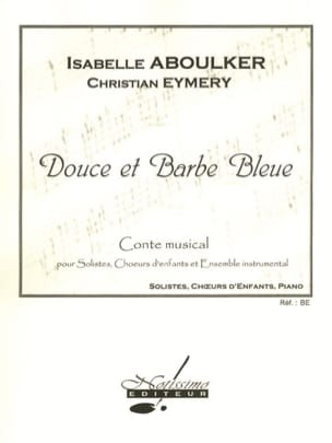 Isabelle Aboulker - Douce et Barbe Bleue - Partition - di-arezzo.fr