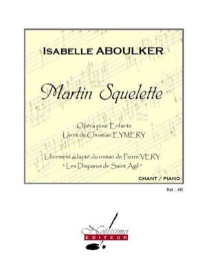 Isabelle Aboulker - Martin Skeleton - Partitura - di-arezzo.it