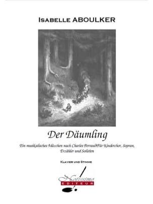 Der Däumling Isabelle Aboulker Partition Opéras - laflutedepan
