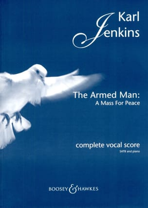 Karl Jenkins - The Armed Man: A Mass For Peace - Sheet Music - di-arezzo.co.uk