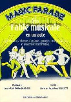 Magic Parade - Baumgartner - Partition - laflutedepan.com