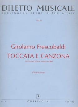Girolamo Frescobaldi - Toccata E Canzona - Partition - di-arezzo.fr
