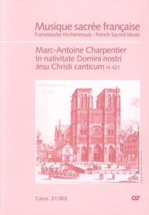 Marc-Antoine Charpentier - In Nativitatem Domini, Nostri Jesu Christi Canticum H 421. - Partition - di-arezzo.fr