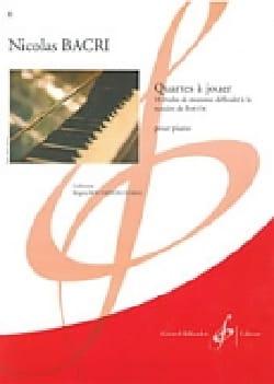 Nicolas Bacri - Quartes A Jouer - Partition - di-arezzo.fr