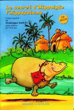Dominique Baduel - The Hippolyte's Secret The Hippopotamus - Sheet Music - di-arezzo.co.uk