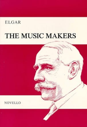 The Music Makers Opus 69 ELGAR Partition Chœur - laflutedepan