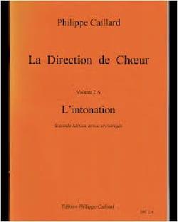 La Direction de Choeur - Volume 2A : L'intonation - laflutedepan.com