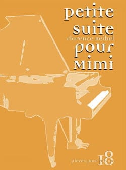 Florence Reibel - Petite Suite Pour Mimi - Partition - di-arezzo.fr