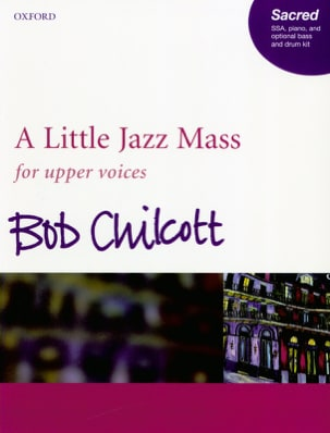 Bob Chilcott - A Little Jazz Mass - Partition - di-arezzo.fr