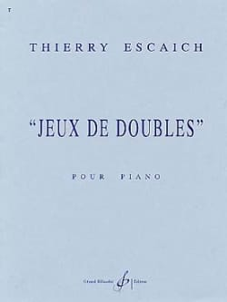 Thierry Escaich - Games of Doubles - Sheet Music - di-arezzo.co.uk
