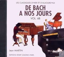 DE BACH A NOS JOURS - de Bach à nos Jours - Volume 6B - CD - Partition - di-arezzo.fr