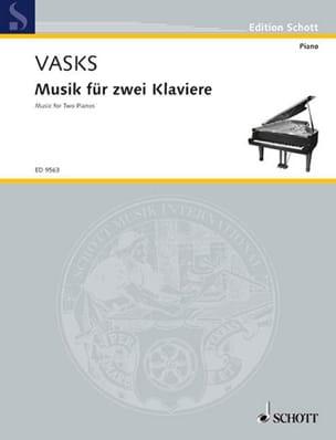 Musik Für 2 Klaviere. 2 Pianos - Peteris Vasks - laflutedepan.com
