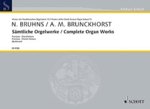 Sämtliche Orgelwerke Bruhns / Brunckhorst Partition laflutedepan