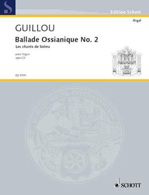 Jean Guillou - Ballade Ossianique N° 2 Op. 23 - Partition - di-arezzo.fr