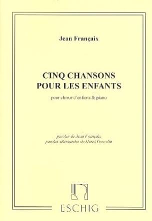 5 Chansons - Jean Françaix - Partition - Chœur - laflutedepan.com