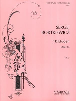 10 Etudes Opus 15 - Serge Bortkiewicz - Partition - laflutedepan.com