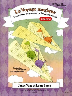 Vogt Janet / Bates Leon / Blet Stéphane - The Magic Journey Theory Level 2B Explorer - Sheet Music - di-arezzo.co.uk