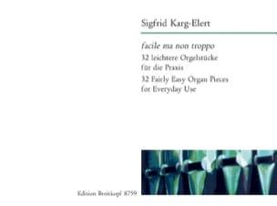 Sigfried Karg-Elert - Facile ma Non Troppo - Partition - di-arezzo.fr