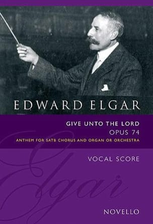Give Unto The Lord Op. 74 - ELGAR - Partition - laflutedepan.com