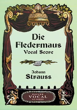 Die Fledermaus Johan Strauss Partition Opéras - laflutedepan