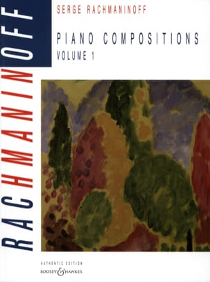 RACHMANINOV - Piano Compositions. Volume 1 - Partition - di-arezzo.fr
