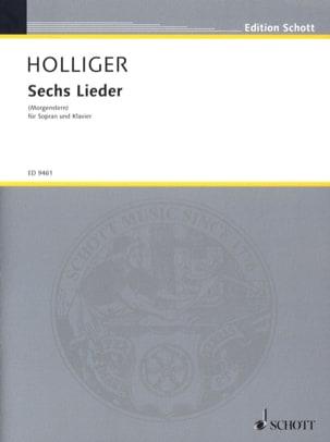 6 Lieder - Heinz Holliger - Partition - Mélodies - laflutedepan.com