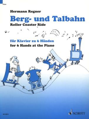 Hermann Regner - Berg- Und Talbahn. 6 Mains - Partition - di-arezzo.fr