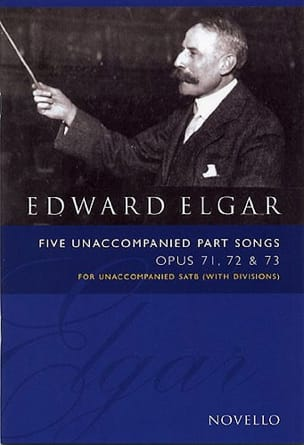 5 Unaccompanied Part Songs Opus 71, 72, 73 ELGAR laflutedepan