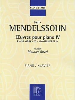 Félix MENDELSSOHN - Oeuvres Pour Piano Volume 4 - Partition - di-arezzo.fr