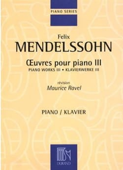 Félix MENDELSSOHN - Oeuvres Pour Piano Volume 3 - Partition - di-arezzo.fr