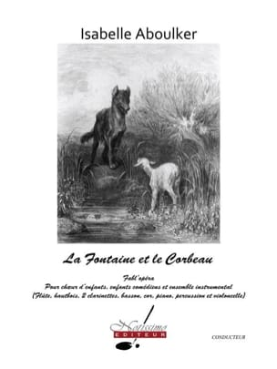 Isabelle Aboulker - The fountain and the crow. Driver - Sheet Music - di-arezzo.com