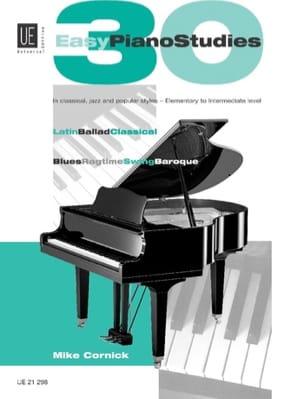 Mike Cornick - 30 Easy Piano Studies - Partition - di-arezzo.fr