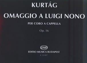 György Kurtag - Omaggio A Luigi Nono Op. 16 - Partition - di-arezzo.fr