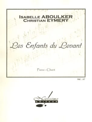 Isabelle Aboulker - The Children of the Levant - Sheet Music - di-arezzo.com