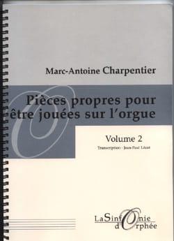 Marc-Antoine Charpentier - Pièces Propres Pour Etre Jouées sur L'orgue. Volume 2 - Partition - di-arezzo.fr