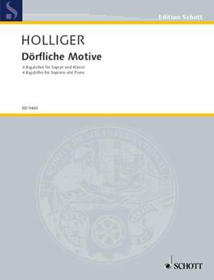 Heinz Holliger - Dörfliche Motive - Partition - di-arezzo.fr