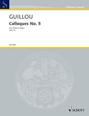 Jean Guillou - Colloque 5 Opus 19. Piano et Orgue - Partition - di-arezzo.fr