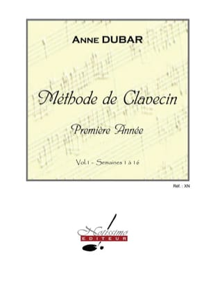 Anne Dubar - Metodo di clavicembalo. Volume 1 - Partitura - di-arezzo.it