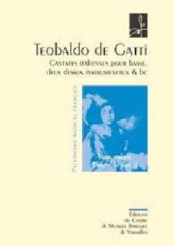 Teobaldo de Gatti - Cantates Italiennes Pour Basse. Conducteur - Partition - di-arezzo.fr