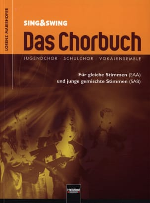 Das Chorbuch Für Gleiche Stimmen Und Junge Gemischte Stimmen - Partition - di-arezzo.fr