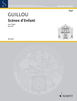 Scènes D'enfant Op. 28 Jean Guillou Partition Orgue - laflutedepan