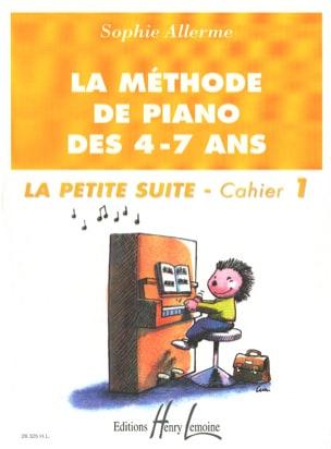 Sophie Allerme - El folleto de la pequeña suite 1 - El método del piano de 4-7 años - Partitura - di-arezzo.es