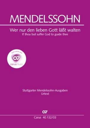 Wer Nur Den Lieben Gott Lässt Walten - MENDELSSOHN - laflutedepan.com
